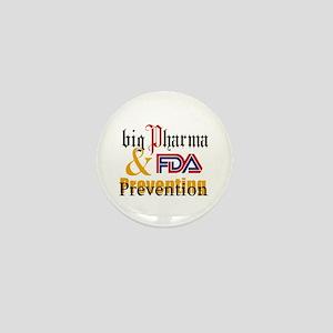 Big Pharma & FDA Mini Button