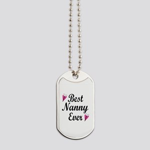 Best Nanny Ever Dog Tags