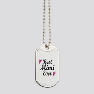 Best Mimi Ever Dog Tags