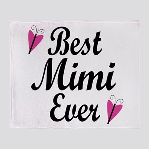 Best Mimi Ever Throw Blanket