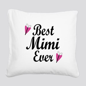 Best Mimi Ever Square Canvas Pillow