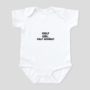 half girl, half wombat Infant Bodysuit