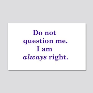 Always Right Wall Decal