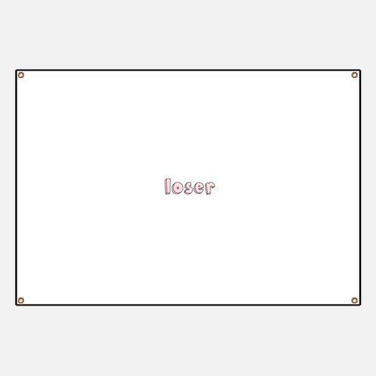 Loser Banner
