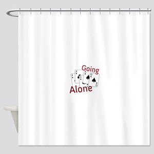 Going Alone Shower Curtain