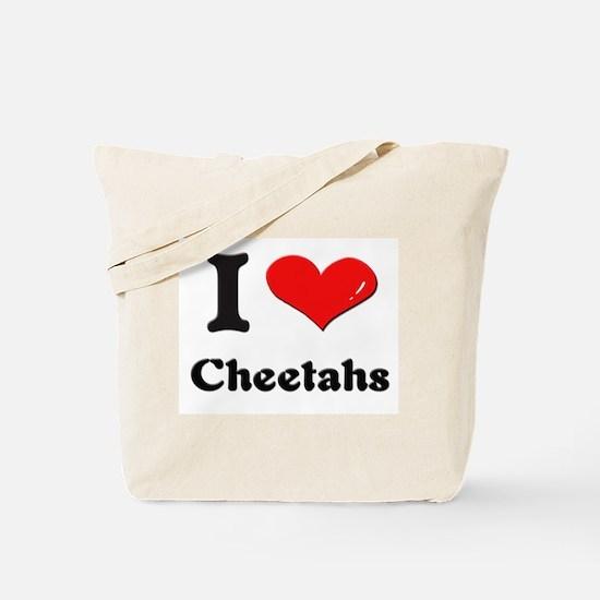 I love cheetahs Tote Bag