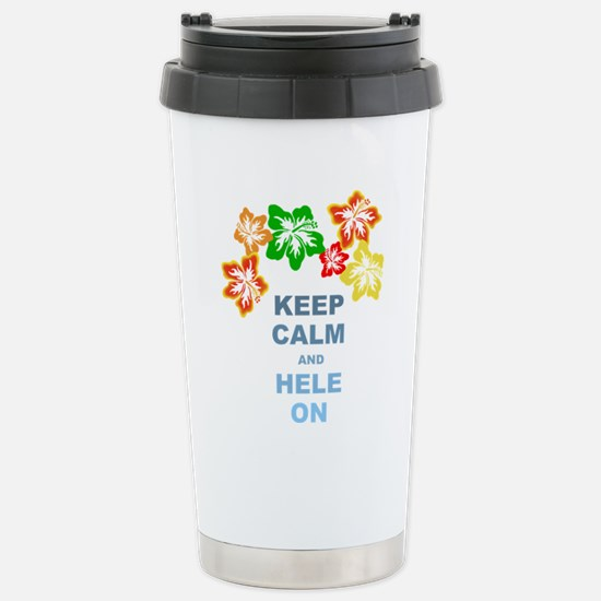 Keep Calm Hele On Travel Mug