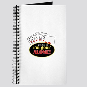 Pick That Up Im Goin Alone Journal