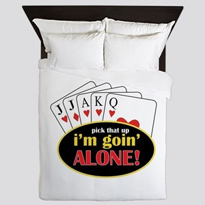 Pick That Up Im Goin Alone Queen Duvet