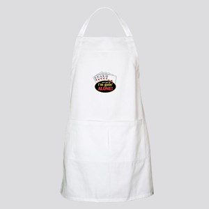 Pick That Up Im Goin Alone Apron