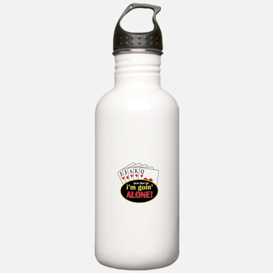 Pick That Up Im Goin Alone Water Bottle