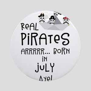 Real Pirates are born in JULY Round Ornament