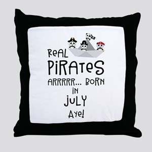 Real Pirates are born in JULY Throw Pillow