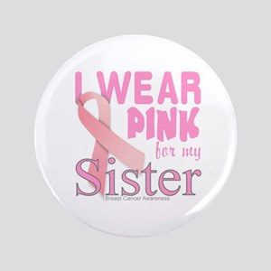 """Breast Cancer Awareness logo for siste 3.5"""" Button"""