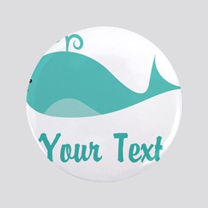 "Personalizable Cute Whale 3.5"" Button"