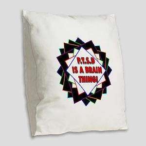 P.T.S.D. BY CANDIDOG Burlap Throw Pillow