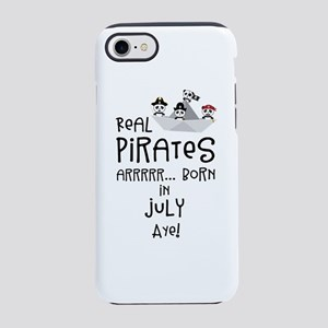 Real Pirates are born in JULY iPhone 7 Tough Case