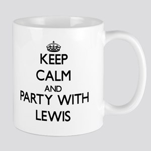 Keep calm and Party with Lewis Mugs