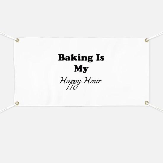 Baking Is My Happy Hour Banner