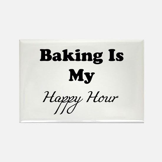 Baking Is My Happy Hour Magnets