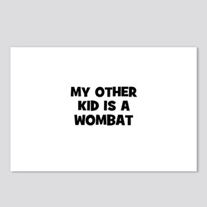my other kid is a wombat Postcards (Package of 8)