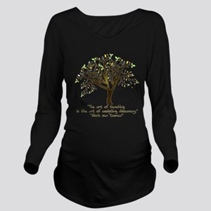 The Art Of Teaching Long Sleeve Maternity T-Shirt