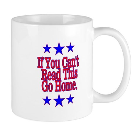 If You Can't Read This... Mug