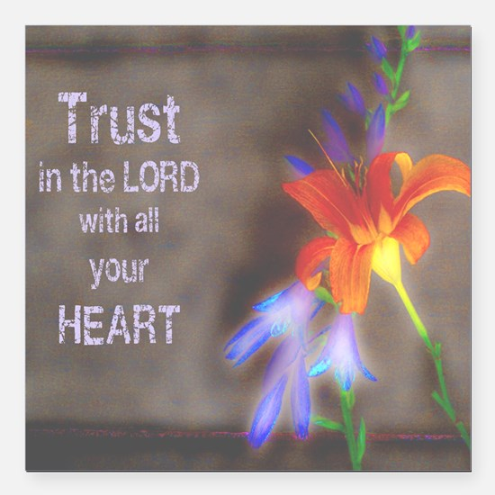 "Trust in the Lord Square Car Magnet 3"" x 3"""