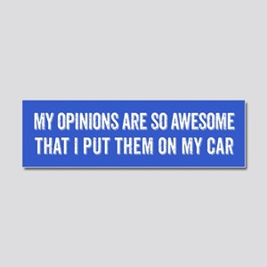 My Opinions Are So Awesome Car Magnet 10 x 3