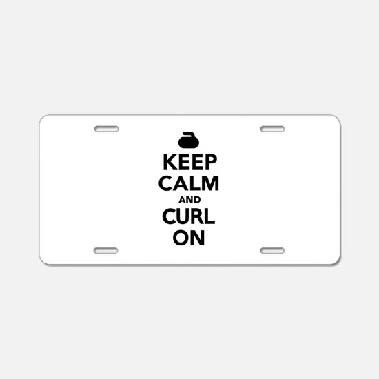 Keep calm and curl on Aluminum License Plate