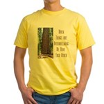 When Things are Overwhelming Yellow T-Shirt