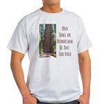 When Things are Overwhelming Light T-Shirt