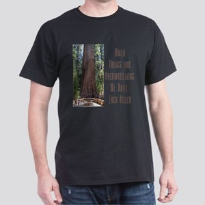 When Things are Overwhelming Dark T-Shirt