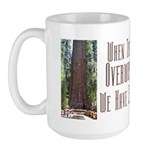 When Things are overwhelming Large Mug