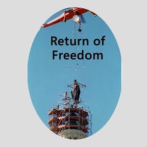 Return of Freedom Oval Ornament