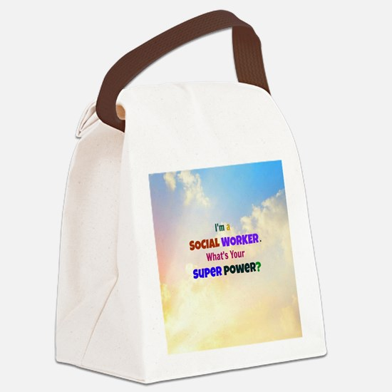 I'm a Social Worker - clouds Canvas Lunch Bag
