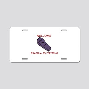 Dracula Is Waiting Aluminum License Plate