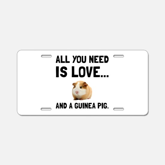 Love And A Guinea Pig Aluminum License Plate