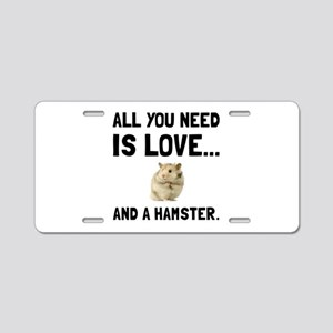 Love And A Hamster Aluminum License Plate