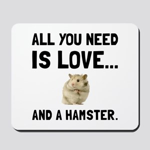 Love And A Hamster Mousepad