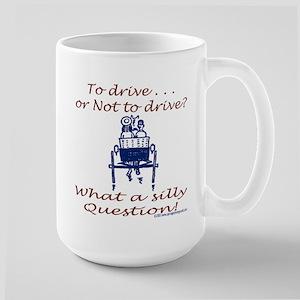 To drive... Mug