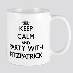Keep calm and Party with Fitzpatrick Mugs