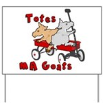 Totes MaGoats Red Wagon Yard Sign