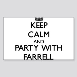 Keep calm and Party with Farrell Sticker