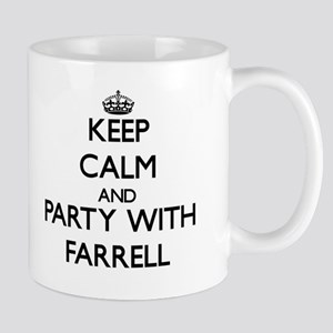 Keep calm and Party with Farrell Mugs