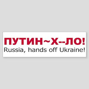 Putin Khuilo Hands Off Ukraine Bumper Sticker