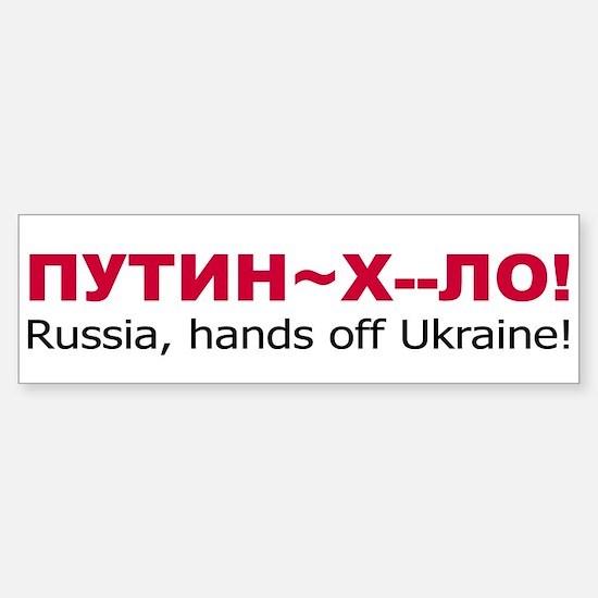 Putin Khuilo Hands Off Ukraine Bumper Bumper Bumper Sticker