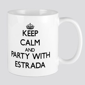 Keep calm and Party with Estrada Mugs