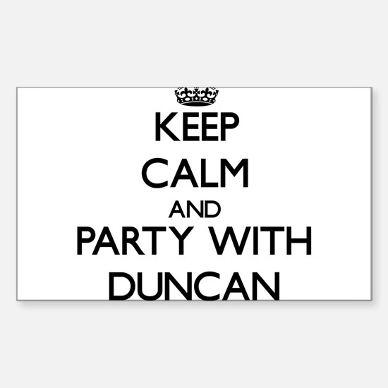 Keep calm and Party with Duncan Decal