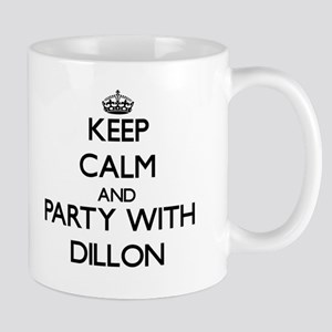 Keep calm and Party with Dillon Mugs